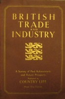 Portada de libro British Trade and Industry. A Survey of Past Achievement and Future...